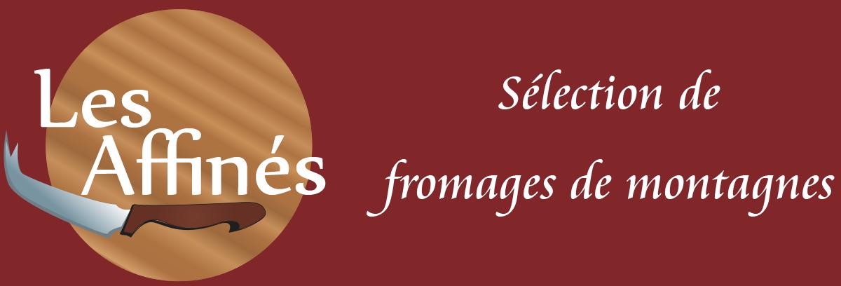 Fromagerie Les Affinés